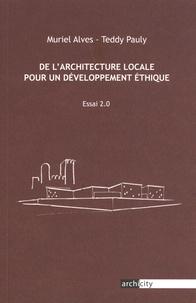 Muriel Alves et Teddy Pauly - De l'architecture locale pour un développement éthique.