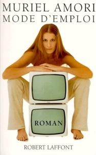 Muriel Amori - Mode d'emploi.