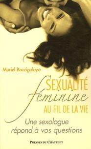 Muriel Baccigalupo - Sexualité féminine au fil de la vie.