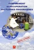Muriel Barbat et Christian Feldmann - Confinement et récupération des fluides frigorigènes.
