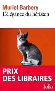 Livres électroniques à téléchargement gratuit L'élégance du hérisson CHM (Litterature Francaise) 9782072409851 par Muriel Barbery
