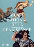 Muriel Barbier et Thierry Crépin-Leblond - Musée national de la Renaissance, château d'Ecouen - Guide des collections.
