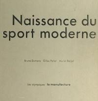 Muriel Berjat et Bruno Dumons - Naissance du sport moderne.