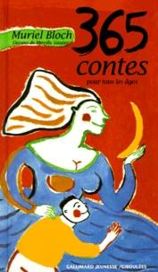 Muriel Bloch et Mireille Vautier - 365 contes pour tous les âges.