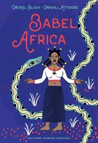 Muriel Bloch et Magali Attiogbé - Babel Africa.