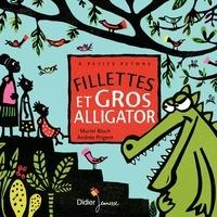 Muriel Bloch et Rémi Saillard - Fillettes et gros alligator.