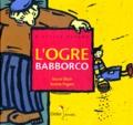 Muriel Bloch et Andrée Prigent - L'ogre Babborco.