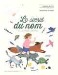 Muriel Bloch et Margaux Othats - Le secret du nom et autres contes.