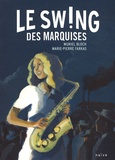 Muriel Bloch - Le Souffle des Marquises Tome 2 : Le swing des Marquises.