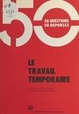 Muriel Bloch-Murell et Chantal Garcin-Gravier - Le Travail temporaire.
