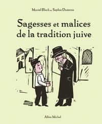 Muriel Bloch - Sagesses et malices de la tradition juive.