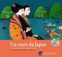 Muriel Bloch - Un conte du Japon - Ce qui arriva à monsieur et madame Kintaro. 1 CD audio