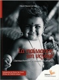 Muriel Bonnet del Valle - La naissance, un voyage - L'accouchement à travers les peuples.