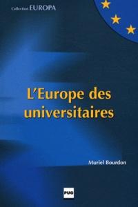 Muriel Bourdon - L'Europe des universitaires - Un exemple grenoblois.