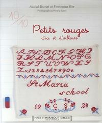 Muriel Brunet et Françoise Ritz - Petits rouges d'ici et d'ailleurs.
