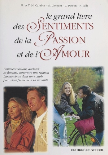 Le grand livre des Sentiments, de la Passion, et de l'Amour