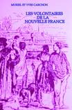 Muriel Carchon et Yves Carchon - Les Volontaires de la Nouvelle France.