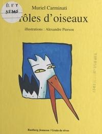 Muriel Carminati - Drôles d'oiseaux.