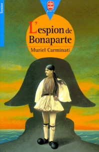 Muriel Carminati - L'espion de Bonaparte.