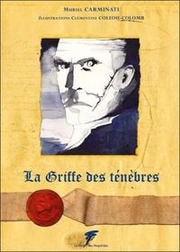 Muriel Carminati - La Griffe des ténèbres.