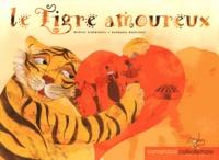 Muriel Carminati et Barbara Martinez - Le tigre amoureux.