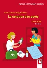 Muriel Caronne et Philippe Bordieu - La cotation des actes.