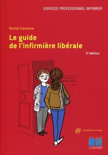 Muriel Caronne - Le guide de l'infirmière libérale.