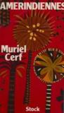 Muriel Cerf - Amérindiennes.