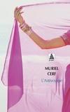 Muriel Cerf - L'antivoyage.