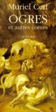 Muriel Cerf - Ogres - Et autres contes.