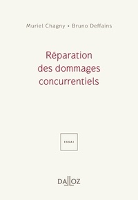 Muriel Chagny et Bruno Deffains - Réparation des dommages concurrentiels.