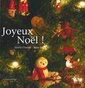 Muriel Chamak et Anne Sol - Joyeux Noël !.