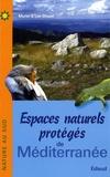 Muriel Chazel et Luc Chazel - Espaces naturels protégés de Méditerranée.