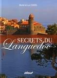 Muriel Chazel et Luc Chazel - Secrets du Languedoc.