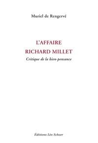 Muriel de Rengervé - L'affaire Richard Millet - Critique de la bien-pensance.