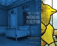Muriel Decitre-Demirtjis - Saint-Etienne, intérieurs d'exception.