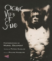 Muriel Delepont - Organic Vision of Sound.