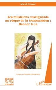 Goodtastepolice.fr Les musiciens enseignants au risque de la transmission : Donner le la Image