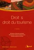 Muriel Deneau et Patrick Courtin - Droit et droit du tourisme BTS VPT-AGTL/Formations supérieures.