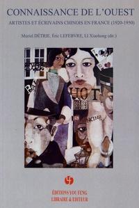 Muriel Détrie et Eric Lefebvre - Connaissance de l'Ouest - Artistes et écrivains chinois en France (1920-1950).