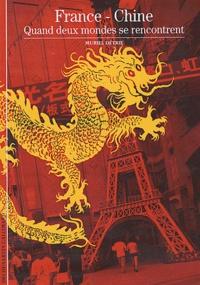Accentsonline.fr France-Chine - Quand deux mondes se rencontrent Image