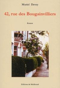 Muriel Devey - 42, rue des Bougainvilliers.
