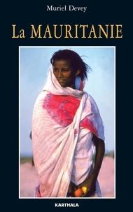 Muriel Devey - La Mauritanie.