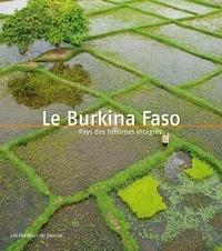 Muriel Devey Malu Malu - Le Burkina Faso - Pays des hommes intègres.