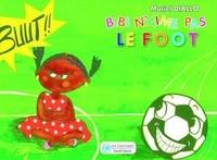 Muriel Diallo - Bibi n'aime pas le foot.