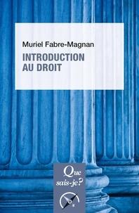 Muriel Fabre-Magnan - Introduction au droit.