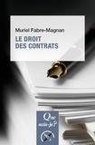 Muriel Fabre-Magnan - Le droit des contrats.