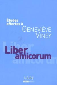 Muriel Fabre-Magnan et Jacques Ghestin - Liber amicorum - Etudes offertes à Geneviève Viney.