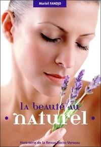 La beauté au naturel - Fruits, légumes, plantes, huiles végétales et massage du visage au service de notre peau.pdf