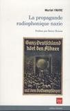 Muriel Favre - La propagande radiophonique nazie.